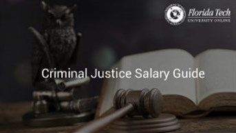 Criminal Justice Salary Guide