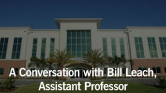 A Conversation with Bill Leach, Assistant Professor